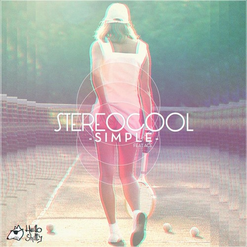 Stereocool feat. ACE - Simple(MightyMighty! Remix)