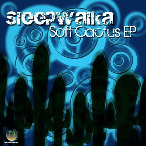 Sleepwalka - Soft Cactus (Original Mix) [AWJ Recordings]