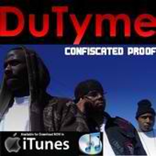 DuTyme, Go (produced By DJDDT)