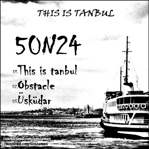 Sonza - This is tanbul (This is tanbul)