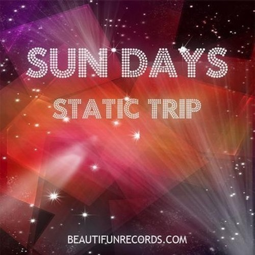 Static Trip - Sun Days (Fábio Aries Remix) [Beautifun Records] 256k/FULL