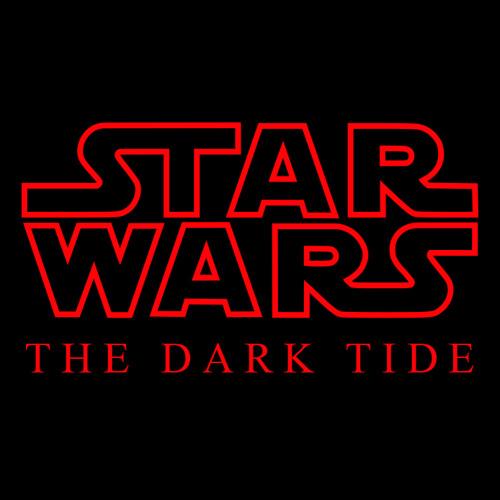 "Star Wars - ""The Dark Tide"""