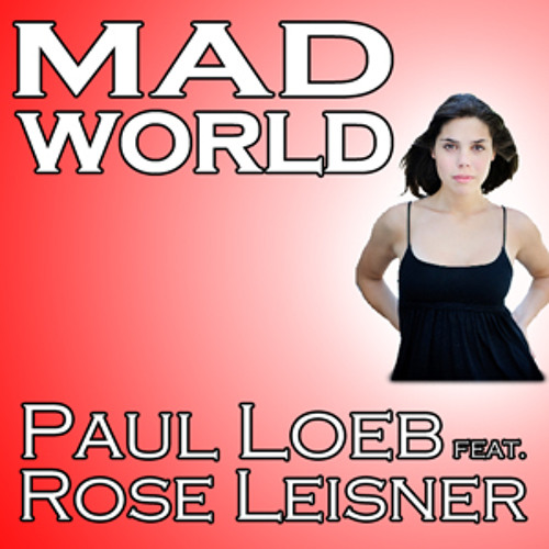 Mad World (Original Mix) (feat. Rose Leisner) [FREE DOWNLOAD]