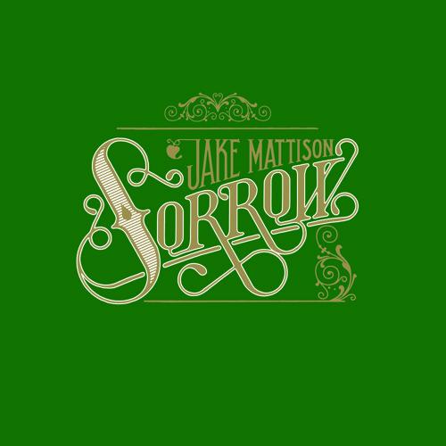 Jake Mattison - Sorrow
