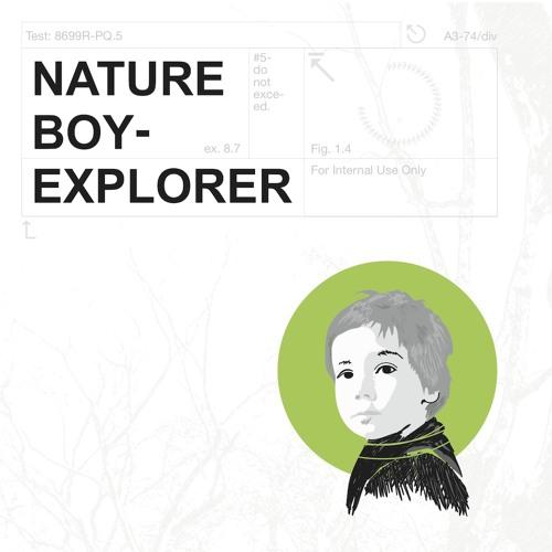 Nature Boy Explorer EP