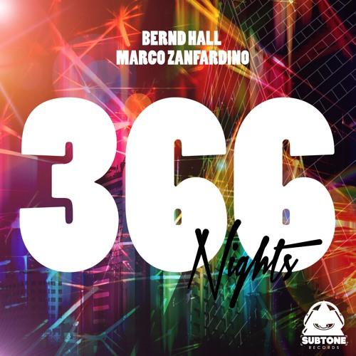 Bernd Hall & Marco Zanfardino - 366 Nights [Subtone] OUT NOW!