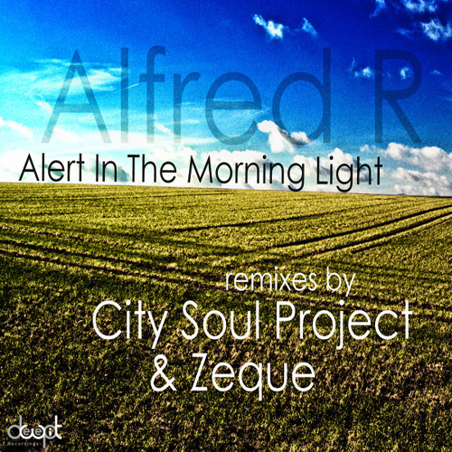 Alfred R - Alert In The Morning Light (Preview)