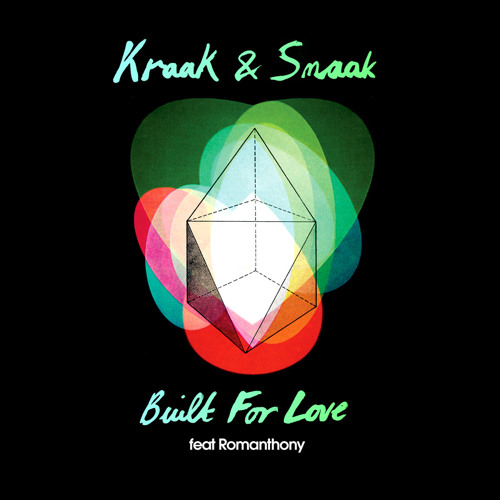 Built For Love (feat. Romanthony)