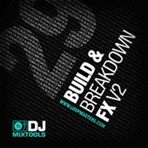 DJ Mix Tools 29 Builds And Breakdown FX Vol.2