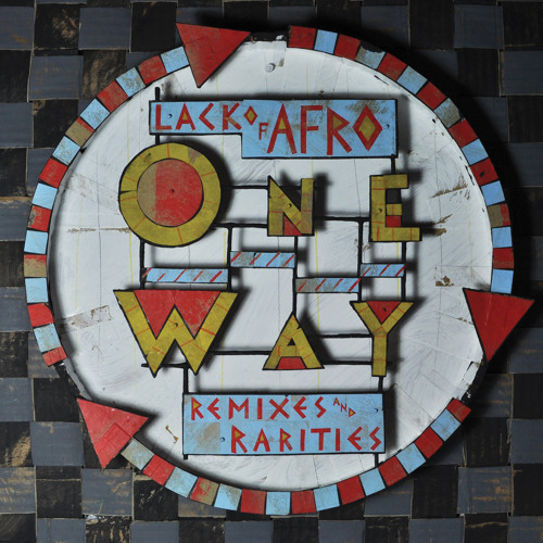 One Way: Remixes & Rarities