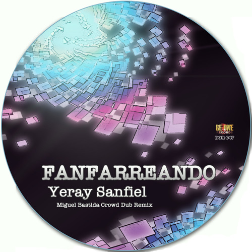 Yeray Sanfiel - Fanfarreando (Original Mix) Be One Records