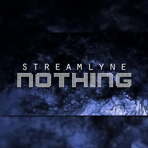 Streamlyne - Nothing