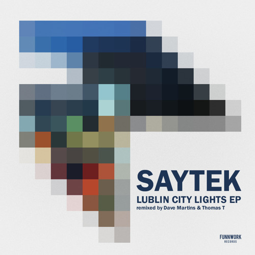 Saytek - Lublin City Light (ThomasT&Dave Martins Remix) preview