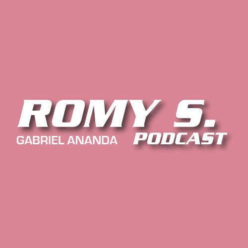 Romy S. Podcast | Gabriel Ananda | 17