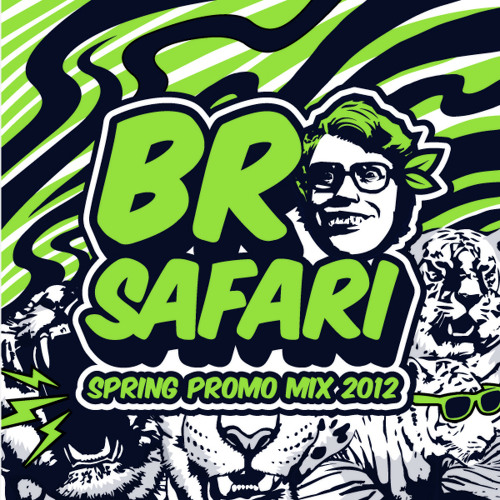 Bro Safari - Spring Promo Mix 2012