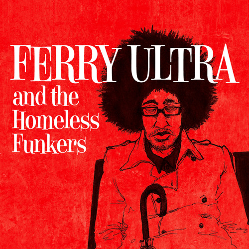Ferry Ultra feat. Roy Ayers - Dangerous Vibes