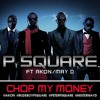 Psquare ft Akon and May - Chop My Money Remixxxx by DJ DAY