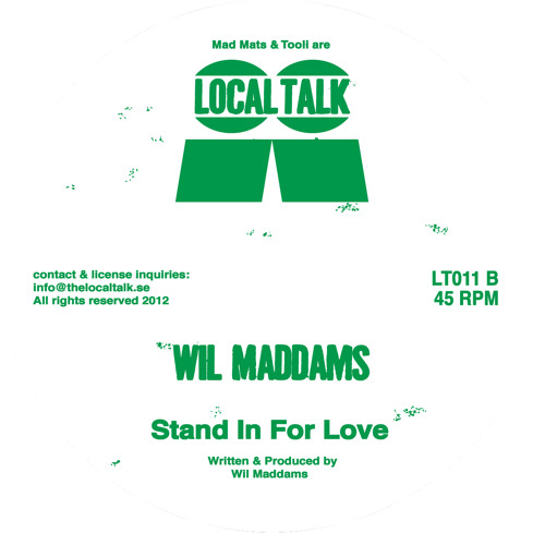 Wil Maddams - Stand In For Love (LT011, Side B)