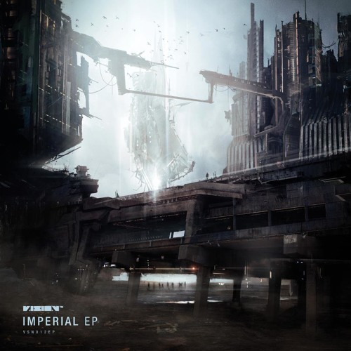 Noisia + Phace - Imperial - Vision - VSN012EP