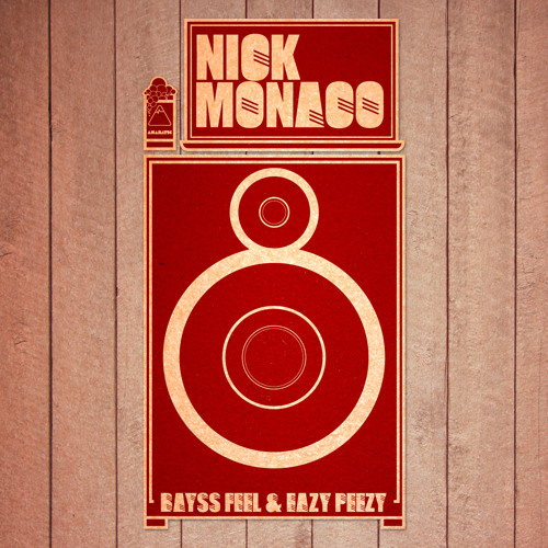 Nick Monaco- Eazy Peezy