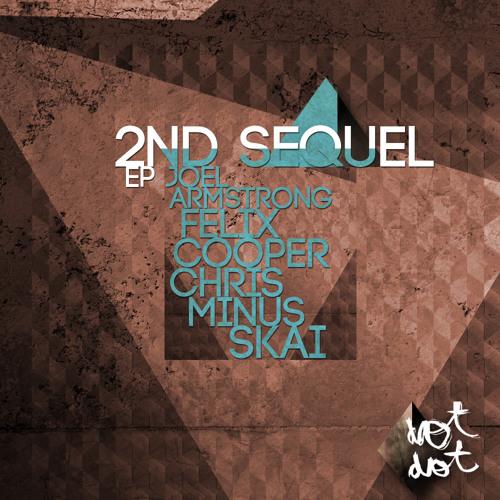 2nd Sequel - Welcome Revenge (Joel Armstrong VS SKAI Remix) [Dot Dot]