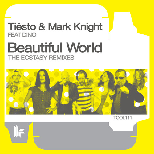 Tiesto & Mark Knight feat Dino - Beautiful World (Laidback Luke Remix) SNIP