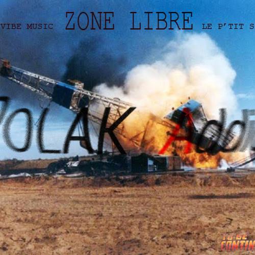 POLAK Addict - ZONE LIBRE . 2012
