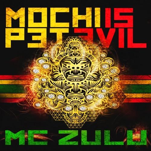 Mochipet feat. Mc Zulu-Mochipet is Evil (Wayzout remix)