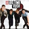 Big time rush worldwide