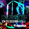 Dj Agustin Vs Cafe Tacvba - Eres (Dubstep Remix) feat Zaheed Santana Portada del disco