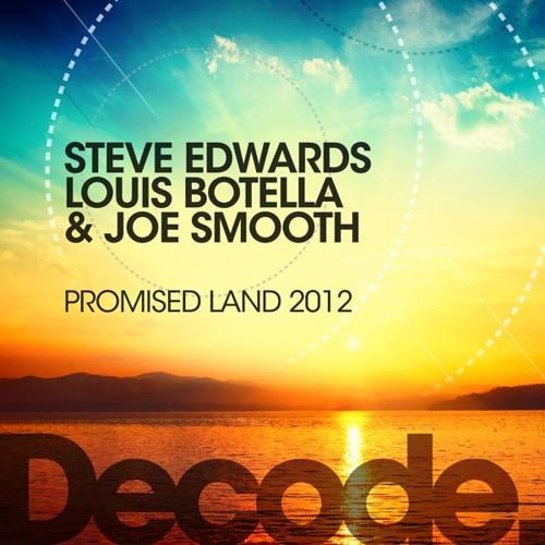 Steve Edwards, Louis Botella & Joe Smooth - Promised Land (BOOTIK Remix) preview