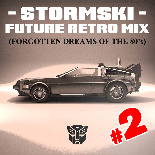Stormski - Future Retro Mixes