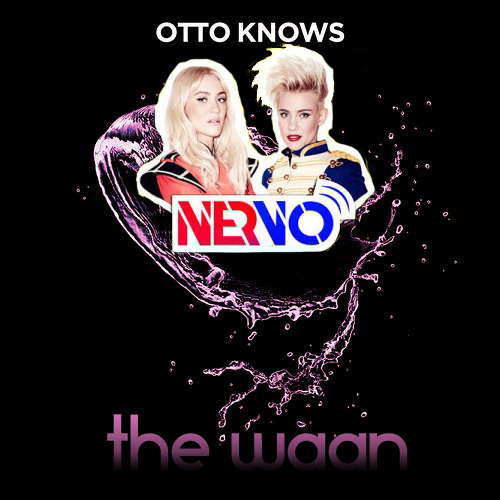 We're All A Million Voices - Otto Knows Nervo (The Waan Mash-up)