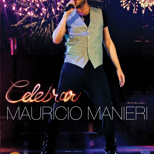 MEU PLANO- MAURICIO MANIERI (DVD CELEBRAR)