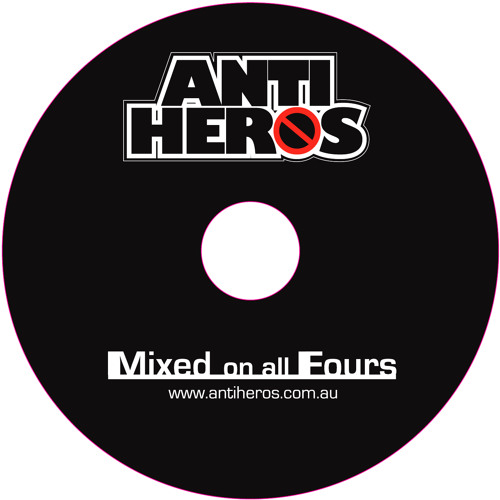 Antiheros Mixtape - Mixed On All Fours