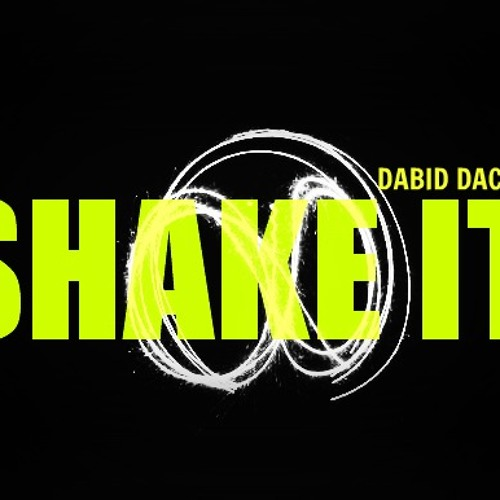 DABID DACH FT. DJ G - SHAKE IT (ORIGINAL ''GRAVY'' MIX) DEMO