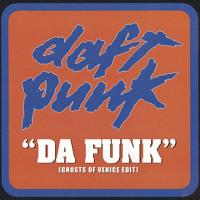 Daft Punk - Da Funk (Ghosts Of Venice Edit)