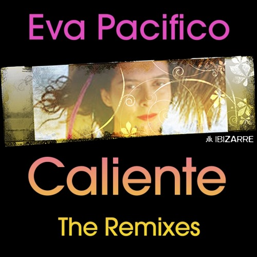 Eva Pacifico - Caliente - 2nd bake