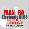 Mantra Music-Elior E May Electronic Set
