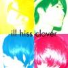 ill hiss clover / hohoemi-no-bakudan mp3