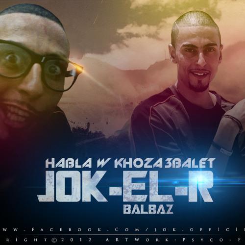 Jok el R__L'blaz (EL BALBAZ)