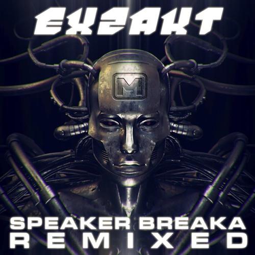 Exzakt - Speaker Breaker (DBS remix)