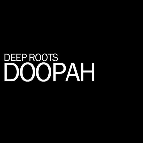 Deep Roots - Doopah
