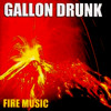 Gallon Drunk - Forget All That You Know