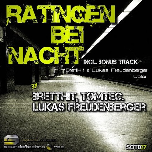 BrettHit & TomTec -  Ratingen bei Nacht (Original Mix)