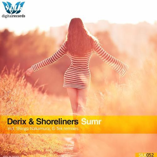 Derix & Shoreliners - Sumr (Shingo Nakamura Remix) [Silk Digital]