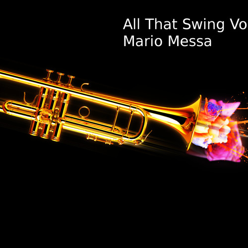 All That Swing Vol.2 -  Mario Messa