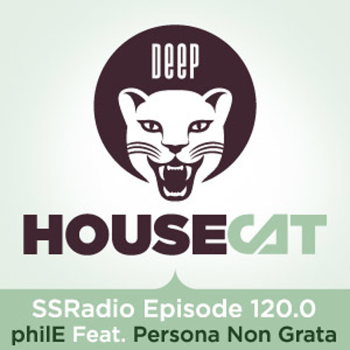 Deep House Cat Show - Episode 120.0 - philE Feat. Persona Non Grata