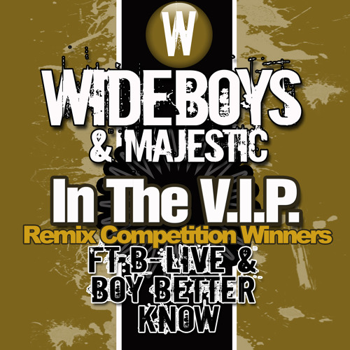 LOAD150D - Wideboys & Majestic - In The V.I.P (Remix Competition Winners)