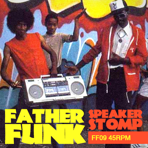 Father Funk - Speaker Stomp (FREE DOWNLOAD)